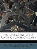 Historical sketch of Unity Church, Chicago