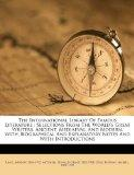 The International Library Of Famous Literature: Selections From The World's Great Writers, A...