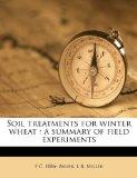 Soil treatments for winter wheat: a summary of field experiments