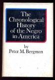 The Chronological History of the Negro in America