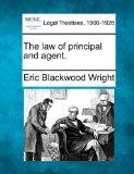 The law of principal and agent.