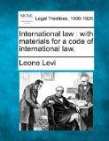 International law: with materials for a code of international law.