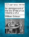 An abridgement of the law of nisi prius. Volume 2 of 2