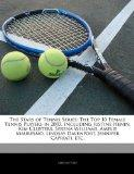 The Stars of Tennis Series: The Top 10 Female Tennis Players in 2003, Including Justine Heni...