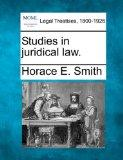 Studies in juridical law.