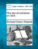 The law of collisions on land.