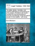 The rights, duties, remedies, and incidents belonging to and growing out of the relation of ...