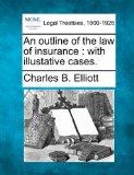 An outline of the law of insurance: with illustative cases.