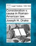 Consideration v. causa in Roman-American law.