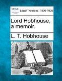 Lord Hobhouse, a memoir.