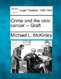 Crime and the civic cancer -- Graft