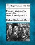 Patents, trademarks, copyrights, departmental practice.