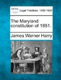The Maryland constitution of 1851.