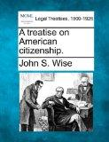 A treatise on American citizenship.