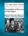 Essentials of the law of damages.