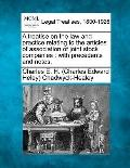 A treatise on the law and practice relating to the articles of association of joint stock co...