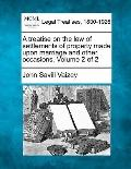 A treatise on the law of settlements of property made upon marriage and other occasions. Vol...