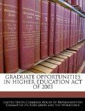 GRADUATE OPPORTUNITIES IN HIGHER EDUCATION ACT OF 2003