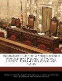 Information Security: Strengthened Management Needed to Protect Critical Federal Operations ...