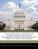 Special Report on the Status of Improvements in Financial Management and Program Operations,...