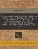 A journal of the siege and taking of Buda by the imperial army (under the conduct of the Duk...