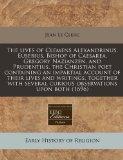 The lives of Clemens Alexandrinus, Eusebius, Bishop of Caesarea, Gregory Nazianzen, and Prud...