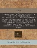 Panarmonia, or, The agreement of the people revived, and recommended to the great patrons of...