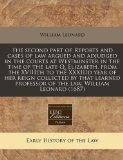 The second part of Reports and cases of law argued and adjudged in the courts at Westminster...
