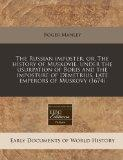 The Russian imposter, or, The history of Muskovie, under the usurpation of Boris and the imp...