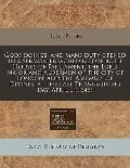 Gods doings, and mans duty opened in a sermon preached before both Houses of Parliament, the...