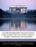 Homeownership: Management Challenges Facing FHA's Single-Family Housing Operations