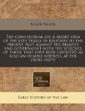 The compendium, or, A short view of the late tryals in relation to the present plot against ...