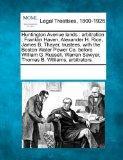 Huntington Avenue lands: arbitration : Franklin Haven, Alexander H. Rice, James B. Thayer, t...