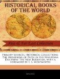 Primary Sources, Historical Collections: The Awakening of Faith in the Mahayana Doctrine: Th...