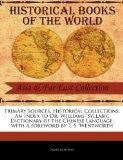 Primary Sources, Historical Collections: An Index to Dr. Williams' Syllabic Dictionary of th...