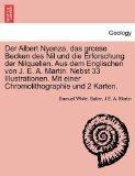 Der Albert Nyanza, das grosse Becken des Nil und die Erforschung der Nilquellen. Aus dem Eng...