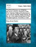 The Rival Princes, or a Faithful Narrative of Facts, Relating to Mrs. M.A. Clarke's Politica...