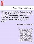 Lake of Menteith : Its islands and vicinity. with historical accounts of the Priory of Inchm...