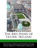 The Red Hand of Ulster, Ireland