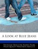 A Look at Blue Jeans