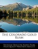 The Colorado Gold Rush