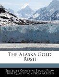 The Alaska Gold Rush
