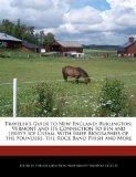 Traveler's Guide to New England: Burlington, Vermont and Its Connection to Ben and Jerry's I...