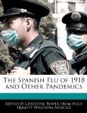 The Spanish Flu of 1918 and Other Pandemics