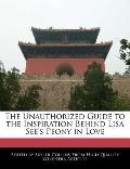 Unauthorized Guide to the Inspiration Behind Lisa See's Peony in Love
