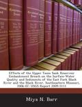 Effects of the Upper Taum Sauk Reservoir Embankment Breach on the Surface-Water Quality and ...
