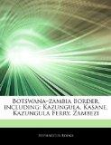 Botswana-zambia Border, including: Kazungula, Kasane, Kazungula Ferry, Zambezi