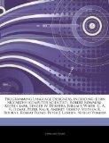 Programming Language Designers, including: John Mccarthy (computer Scientist), Robert Kowals...