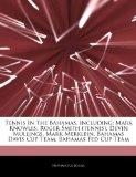 Tennis In The Bahamas, including: Mark Knowles, Roger Smith (tennis), Devin Mullings, Mark M...