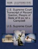 U.S. Supreme Court Transcript of Record Gordon, People of State of Ill ex rel v. Campbell